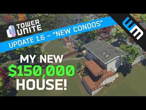 Tower Unite Update 1.6 - I Bought a House! New Condos & Condo Realtor!