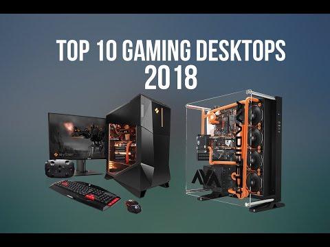 TOP 10 GAMING DESKTOPS PC OF 2017-2018