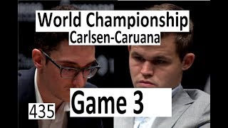 Carlsen-Caruana ¦ Game 3 ¦ World Championship 2018!