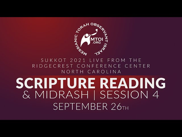 Sukkot 2021 Scripture Readings & Midrash   9-26-2021