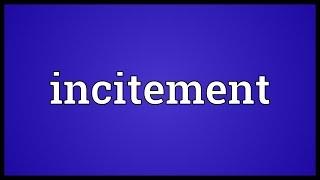 Incitement Meaning