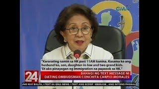 24 Oras: Dating Ombudsman Conchita Carpio-Morales, binawalan ng Hong Kong immigration...