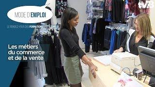 Mode d'Emploi – les métiers du commerce et de la vente
