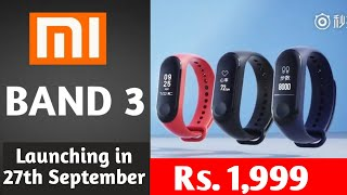 Mi Band 3 Launch date in India announced  Price, review of specification  Mi band 2 vs Mi band 3.