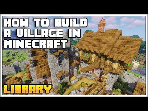 How To Build A Village In Minecraft 1.14 [Part 9: LIBRARY TUTORIAL]