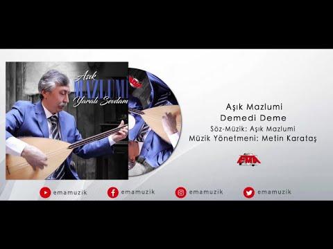 Aşık Mazlumi - Demedi Deme - (Yaralı Sevdam / 2017 Official Video)