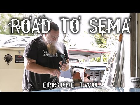Road to SEMA: Episode 2