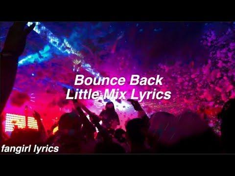 Bounce Back    Little Mix Lyrics