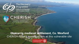 Glascarrig Medieval Settlement: CHERISH Project research