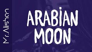 Arabian Moon / R E M İ X 2 O 1 8