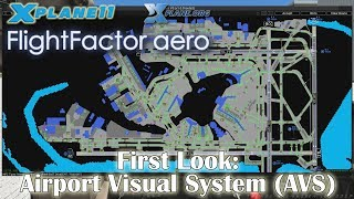 [First Look] Flight Factor - Airport Visual System (AVS) for X-plane 11