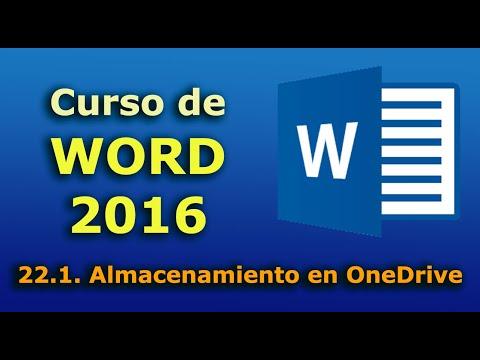 Curso de Word 2016. 22.1. Almacenamiento en OneDrive.