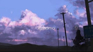 Kataomoi(Unrequited Love) • Aimer
