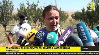 Ermənistan silahlı qüvvələri Tovuzda xəstəxananı hədəf aldı