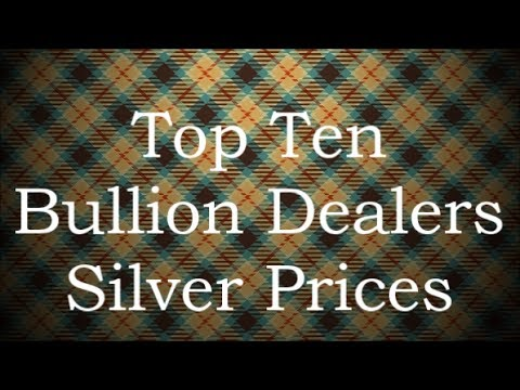 Top Ten Bullion Dealers Silver Prices 23 July 2017