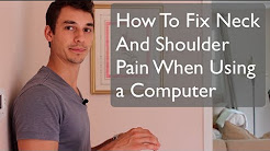 Neck and Should Pain When Using a Computer? Watch This!