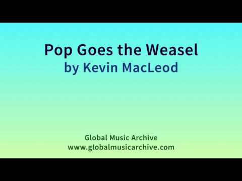 Pop Goes the Weasel by Kevin MacLeod 1 HOUR