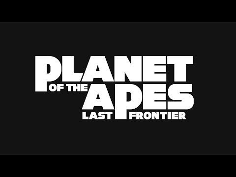 Planet Of The Apes  Last Frontier - New Game Reveal Trailer 2017