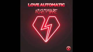 Love Automatic - Nightmare (Michael Cassette REMIX)