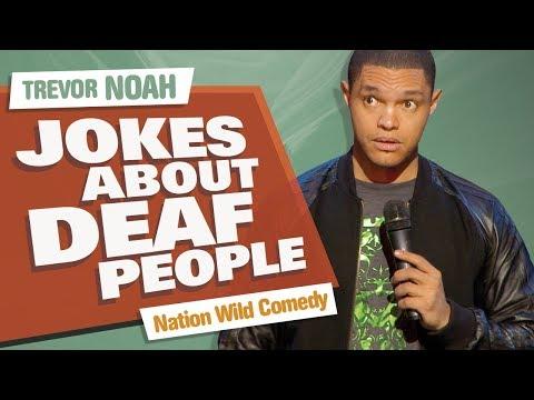 'Jokes About Deaf People' - Trevor Noah - (Nation Wild Comedy)