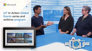 IoT in Action Global Event Series-Building New Experiences