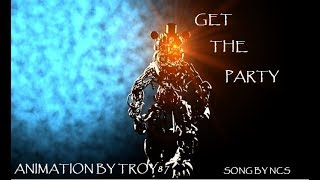 - C4D FNaF GET THE PARTY song by NCS