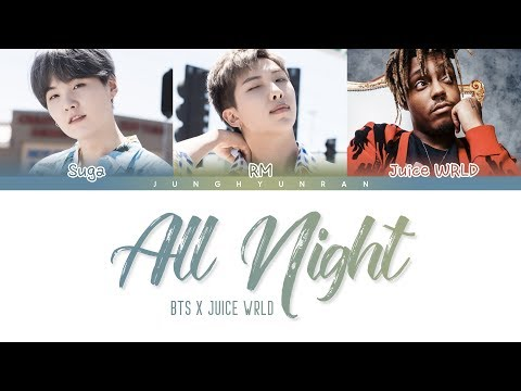 BTS X Juice WRLD - ALL NIGHT (BTS WORLD OST Part 3) 「Color Coded Lyrics_Han/Rom/Eng」