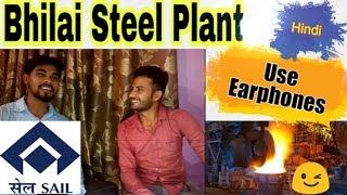 3) About Bhilai SAIL Plant ~ Hindi ( Use Earphones )   