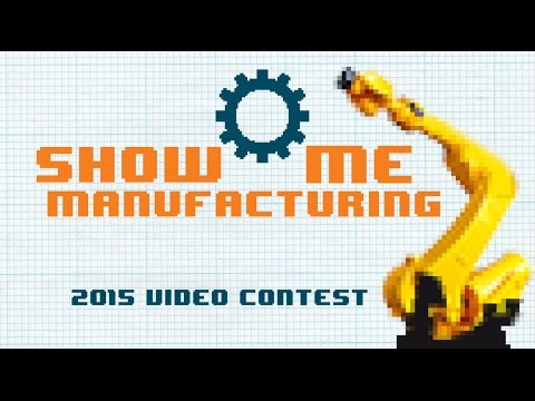 Show-Me Manufacturing video contest: Silex High School