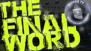 ATV Irdning  0 - 22  Everton | The Final Word