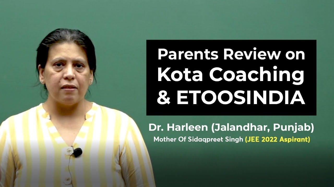 Parents Review On Kota Coaching & ETOOSINDIA
