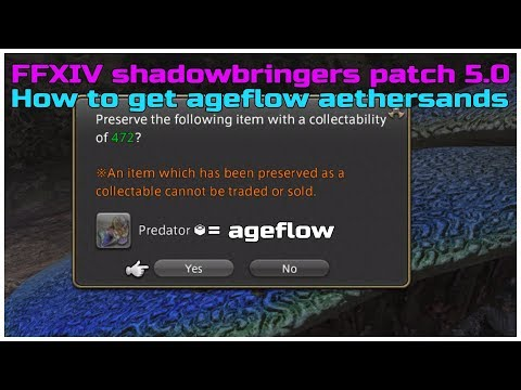 FFXIV Shadowbringers Patch 5.0 How To Get Ageflow Aethersands