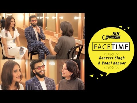 Ranveer Singh & Vaani Kapoor Interview | Anupama Chopra | Face Time
