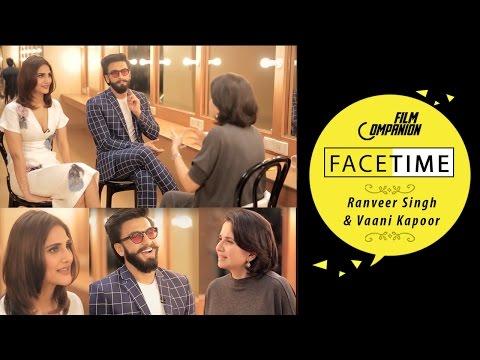 Ranveer Singh & Vaani Kapoor Interview |...