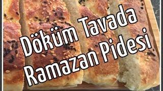 Ramazan Pidesi Nasıl Yapılır ?   Pide Tarifi    Ramazan Pidesi Tarifi   Döküm Tavada Ramazan Pidesi