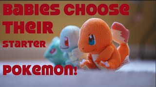 Babies Choose Their Pokémon Starter