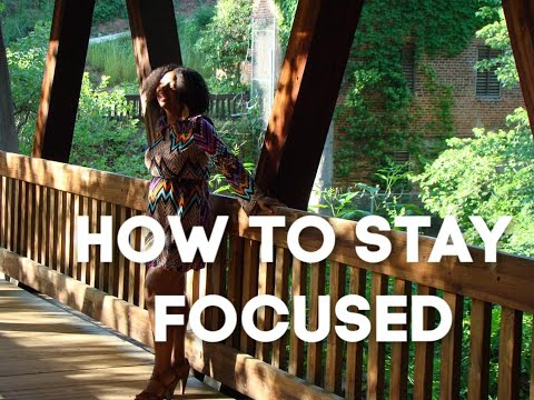how-do-you-stay-focused-with-everything-going-on-in-the-world?-||-tips-for-staying-focused