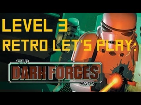 STAR WARS: DARK FORCES - LEVEL 3 - Retro Let's Play |