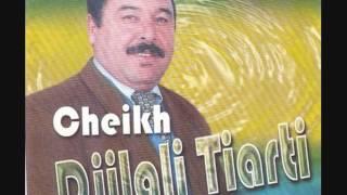 cheikh djilali tiarti chta dani