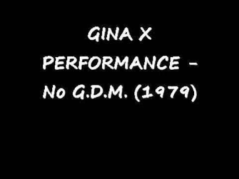 GINA X PERFORMANCE   No G D M  1979