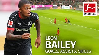 Best of Leon Bailey - Best Goals, Assists, Skills & Moments