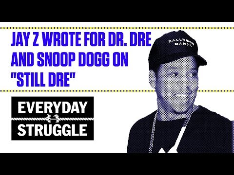 """Jay Z Wrote For Dr. Dre and Snoop Dogg on """"Still Dre"""" 