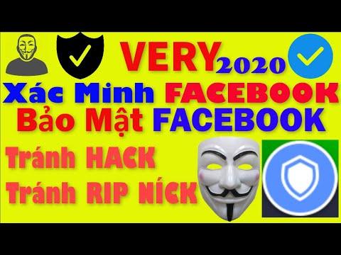Hướng Dẫn Cách Very Bảo Mật Nick FACEBOOK   Chống Hack Chống Rip 2020