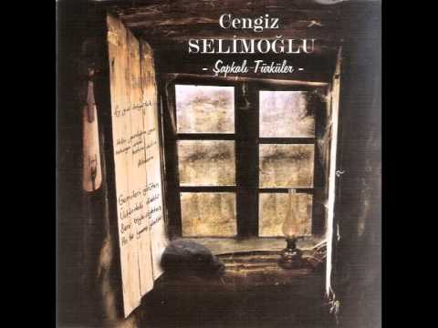 Cengiz Selimoğlu Yüreğimin Feryadı