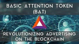 Basic Attention Token (BAT) | Revolutionizing advertising on the blockchain