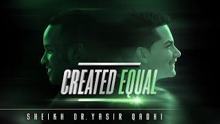 Prophet Muhammad's RADICAL View On Equality - Shocking! ┇ Dr. Yasir Qadhi ┇ TDR Production ┇