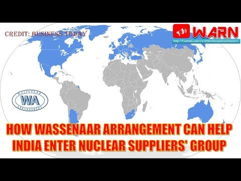 How Wassenaar Arrangement can help India enter Nuclear Suppliers' Group