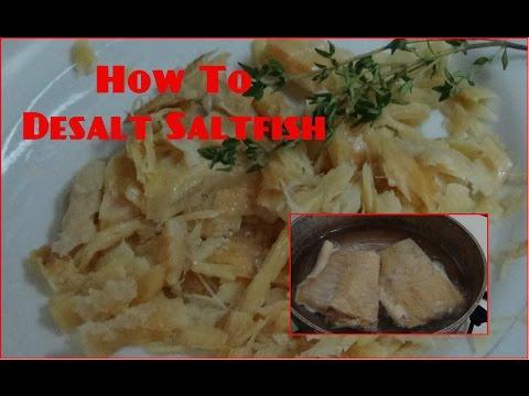 How To Desalt Saltfish