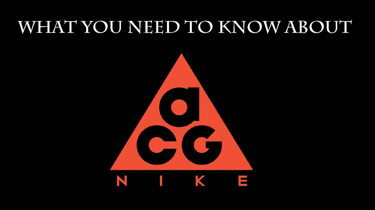 A BRIEF HISTORY OF NIKE ACG