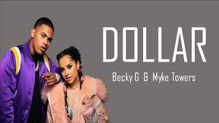 Download Dollar - Becky G & Myke Towers (Lyrics) Mp3 and Videos